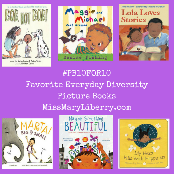 #PB10FOR10Favorite Everyday Diversity Picture BooksMissMaryLiberry.com